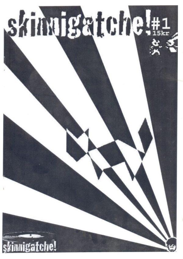 Omslaget till Skinnigatche! #1